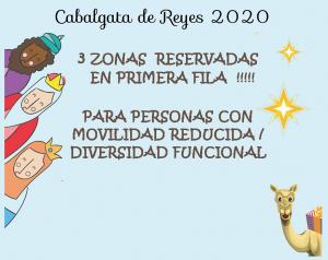 ZONA RESERVADA INCLUSIVA - Cabalgata de Reyes y Escenario Plaza Mayor